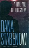 A Fine And Bitter Snow (Kate Shugak, #12) - Dana Stabenow