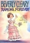 Ramona Forever (Ramona Quimby ) - Beverly Cleary, Tracy Dockray
