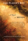 The Player's Boy - Bryher