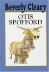 Otis Spofford - Beverly Cleary, Tracy Dockray