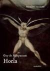 Horla - Guy de Maupassant