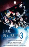 """Final Destination III"", The Movie - Christa Faust"