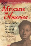 Africans in America: America's Journey through Slavery - Charles R. Johnson, WGBH Series Research Team
