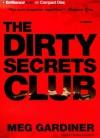 The Dirty Secrets Club: A Novel (Jo Beckett Series) - Meg Gardiner