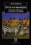 Życie na krawędzi. Rozwój cywilizacji i zagłada gatunków - Niles Eldredge