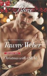 Christmas with a SEAL (Uniformly Hot!) - Tawny Weber