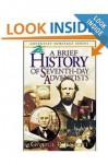A Brief History of Seventh-Day Adventists (Adventist heritage series) - George R. Knight