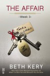 The Affair: Week 3 - Take A Chance - Beth Kery