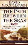 The Path Between the Seas - David McCullough