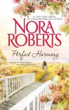 Perfect Harmony: Unfinished BusinessLocal Hero - Nora Roberts