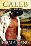 Caleb (Circle Eight, #3) - Emma Lang