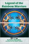 Legends of the Rainbow Warriors - Steven McFadden