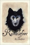 Ramblefoot - Ken Kaufman