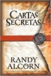 Cartas Secretas - Randy Alcorn