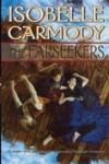 Obernewtyn  & The Farseekers (The Obernewtyn Chronicles, #1-2) - Isobelle Carmody