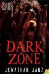 Dark Zone (Savage Species) - Jonathan Janz