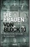 Die Frauen von Block 10 - Hans-Joachim Lang