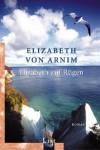 Elizabeth auf Rügen. Ein Reiseroman (Taschenbuch) - Elizabeth von Arnim