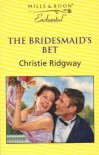 The Bridesmaid's Bet - Christie Ridgway