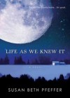 (Life as We Knew It) By Pfeffer, Susan Beth (Author) Paperback on (05 , 2008) - Susan Beth Pfeffer