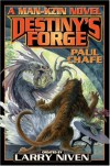 Destiny's Forge - Paul Chafe, Larry Niven