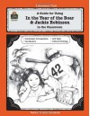 A Guide for Using In the Year of the Boar & Jackie Robinson in the Classroom (Literature Units) - Caroline Nakajima, Sue Fullam, Cheryl Buhler