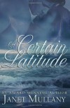 A Certain Latitude - Janet Mullany