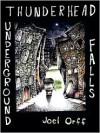 Thunderhead Underground Falls - Joel Orff (Artist)