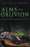 Alms for Oblivion - Philip Gooden