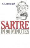 Sartre in 90 Minutes - Paul Strathern