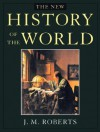 The New History of the World - J.M. Roberts