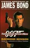 Ian Fleming's James Bond in Tomorrow Never Dies (James Bond 007) - Raymond Benson