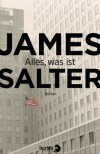 Alles, was ist - James Salter