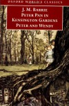 Peter Pan in Kensington Gardens and Peter and Wendy - J.M. Barrie, Peter Hollindale