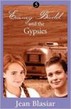 Emmy Budd and the Gypsies - Jean Blasiar