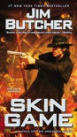 Skin Game: A Novel of the Dresden Files - Jim Butcher