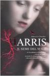 Il seme del male - Joanne Harris, Laura Grandi
