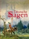 Deutsche Sagen - Jakob Grimm;Wilhelm Grimm