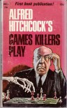 Alfred Hitchcock's Games Killers Play - Alfred Hitchcock