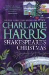 Shakespeare's Christmas (Lily Bard Mystery #3) - Charlaine Harris