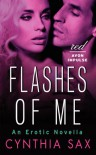 Flashes of Me: An Erotic Novella (Red Avon Impulse) - Cynthia Sax