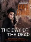 The Day of the Dead (Cassandra Palmer, #3.1) - Karen Chance