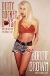 Dirty Rocker Boys - Bobbie Brown, Caroline Ryder