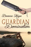 Guardian Domination - Breanna Hayse
