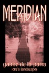 Meridian - Gabbo De La Parra
