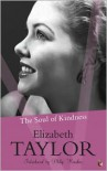 The Soul of Kindness - Elizabeth Taylor, Philip Hensher