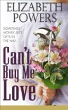 Can't Buy Me Love - Elizabeth   Powers