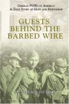 Guests Behind the Barbed Wire - Ruth Beaumont Cook