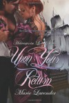 Upon Your Return (Heiresses in Love Series, #1) - Marie Lavender