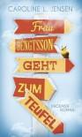 Frau Bengtsson geht zum Teufel - Caroline L. Jensen, Frank Zuber